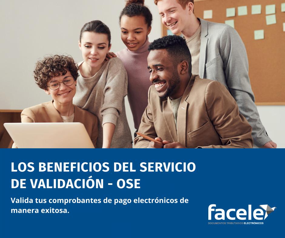 Los Beneficios del Servicio de Validación de Comprobantes de Pago Electrónicos – OSE 2